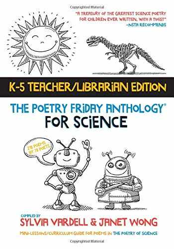 9781937057978-1937057976-The Poetry Friday Anthology for Science (Teacher's Edition): Poems for the School Year Integrating Science, Reading, and Language Arts