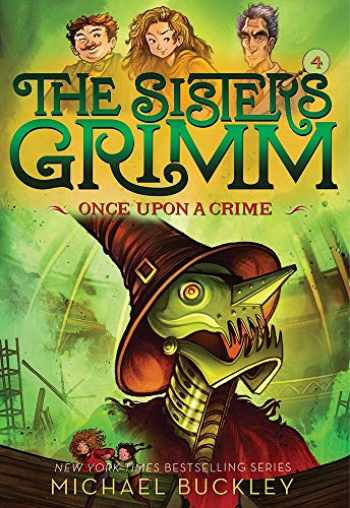 9781419720079-1419720074-Once Upon a Crime (The Sisters Grimm #4): 10th Anniversary Edition (Sisters Grimm, The)