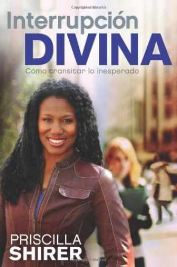 9781433672514-1433672510-Interrupcion Divina: Como transitar lo inesperado (Spanish Edition)