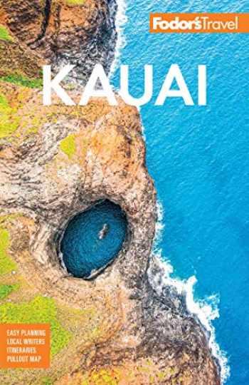 9781640972926-1640972927-Fodor's Kauai (Full-color Travel Guide)