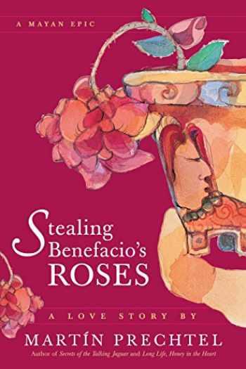 9781556435874-1556435878-Stealing Benefacio's Roses
