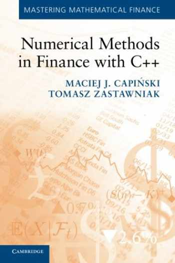 9780521177160-0521177162-Numerical Methods in Finance with C++ (Mastering Mathematical Finance)