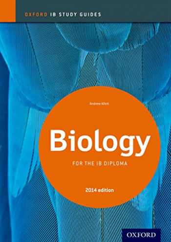 9780198393511-0198393512-IB Biology Study Guide: 2014 edition: Oxford IB Diploma Program