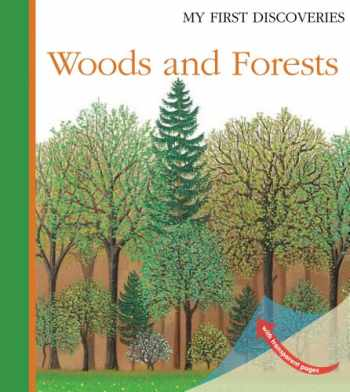 9781851034215-1851034218-Woods and Forests (My First Discoveries)