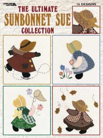 9781609001537-1609001532-The Ultimate Sunbonnet Sue Collection  (Leisure Arts #1881)