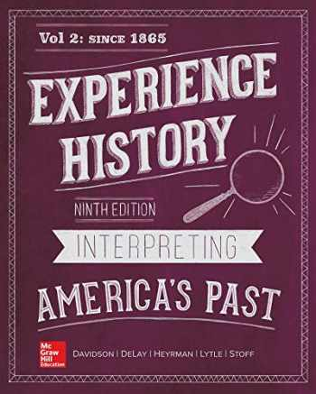 9781260164404-1260164403-Looseleaf for Experience History, Vol 2: Since 1865