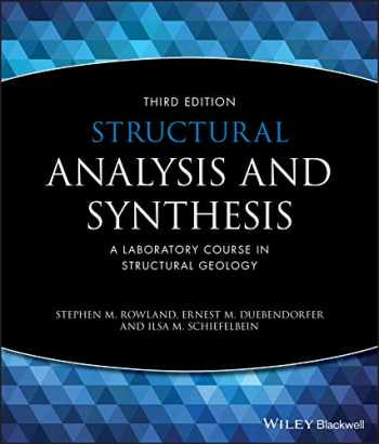 9781405116527-1405116528-Structural Analysis and Synthesis: A Laboratory Course in Structural Geology
