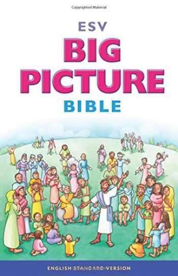 9781433541346-1433541343-ESV Big Picture Bible