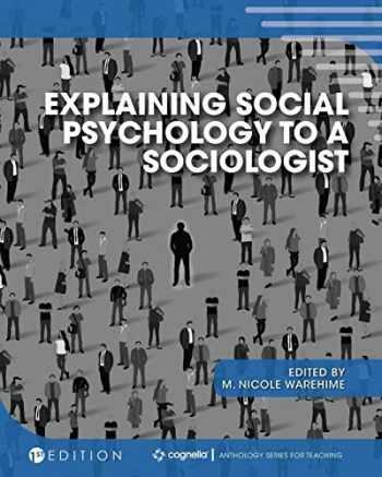 9781516539703-1516539702-Explaining Social Psychology to a Sociologist