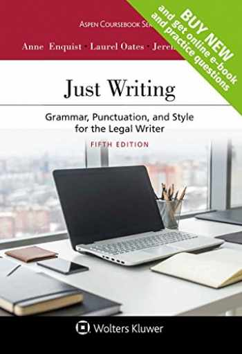 9781454880806-1454880805-Just Writing: Grammar, Punctuation, and Style for the Legal Writer [Connected Casebook] (Aspen Coursebook)