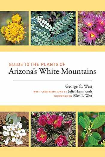 9780826360694-0826360696-Guide to the Plants of Arizona's White Mountains
