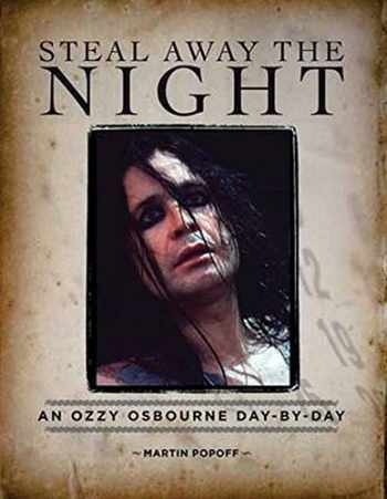 9781480364745-1480364746-Steal Away the Night: An Ozzy Osbourne Day-by-Day