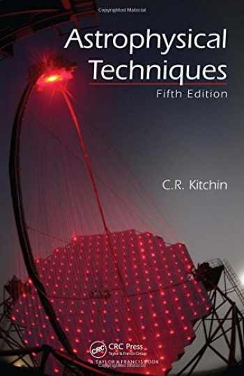 9781420082432-1420082434-Astrophysical Techniques, Fifth Edition
