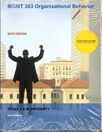 9781260497939-1260497933-MGMT 363 Organizational Behavior, 6th ed. Custom Texas A & M University