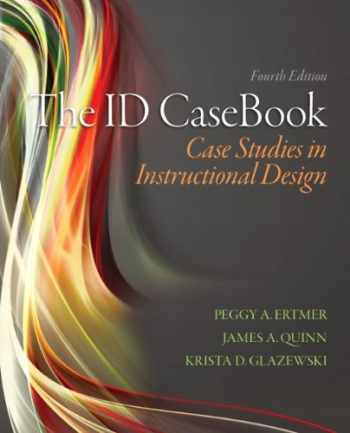 9780133258257-0133258254-The ID CaseBook: Case Studies in Instructional Design (4th Edition)