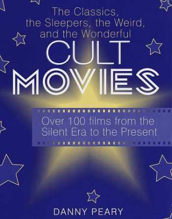 9780517201855-0517201852-Cult Movies: The Classics, the Sleepers, the Weird, and the Wonderful