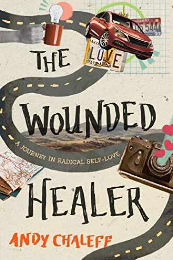 9781646631193-1646631196-The Wounded Healer: A Journey in Radical Self-Love