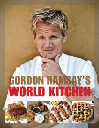 9781554701995-1554701996-Gordon Ramsay's World Kitchen: Recipes from The F-Word