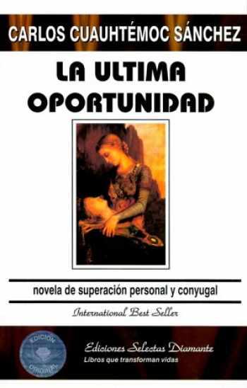 9789687277127-9687277122-Ultima Oportunidad.la (Spanish Edition)