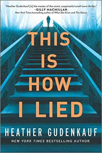 9780778309703-0778309703-This Is How I Lied: A Novel