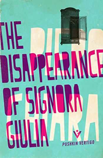 9781782271048-178227104X-The Disappearance of Signora Giulia (Pushkin Vertigo)