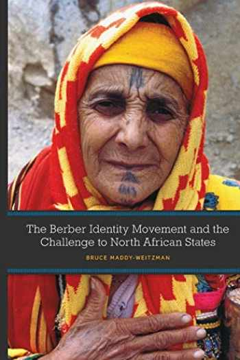9780292744011-0292744013-The Berber Identity Movement and the Challenge to North African States
