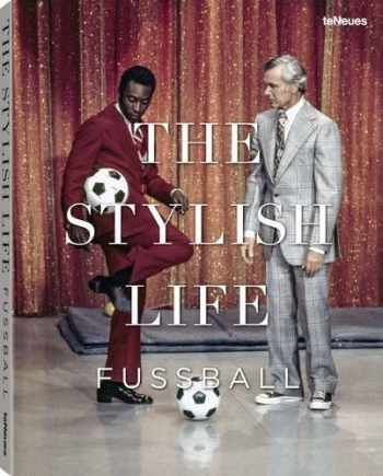 9783832732226-3832732225-The Stylish Life: Football