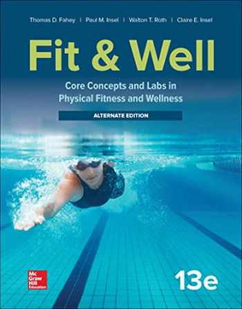 9781260397147-1260397149-Fit & Well: Core Concepts and Labs in Physical Fitness and Wellness - Alternate Edition