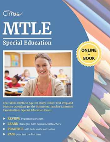 9781635305340-1635305349-MTLE Special Education Core Skills (Birth to Age 21) Study Guide: Test Prep and Practice Questions for the Minnesota Teacher Licensure Examinations Special Education Exam