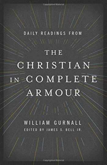 9780802413369-0802413366-Daily Readings from The Christian in Complete Armour: Daily Readings in Spiritual Warfare