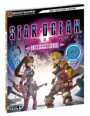9780744012019-0744012015-Star Ocean The Last Hope: International Signature Series Strategy Guide (Bradygames Signature Series Guides)