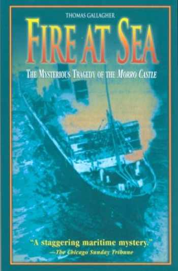 9781585746248-158574624X-Fire at Sea: The Mysterious Tragedy of the Morro Castle