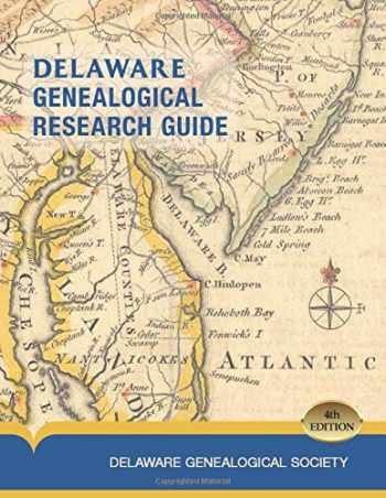 9780578584263-0578584263-Delaware Genealogical Research Guide