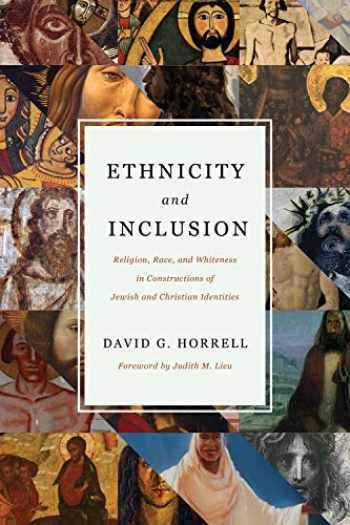 9780802876089-0802876080-Ethnicity and Inclusion: Religion, Race, and Whiteness in Constructions of Jewish and Christian Identities