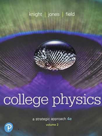 9780134610467-0134610466-College Physics: A Strategic Approach Volume 2 (Chs 17-30) (4th Edition)