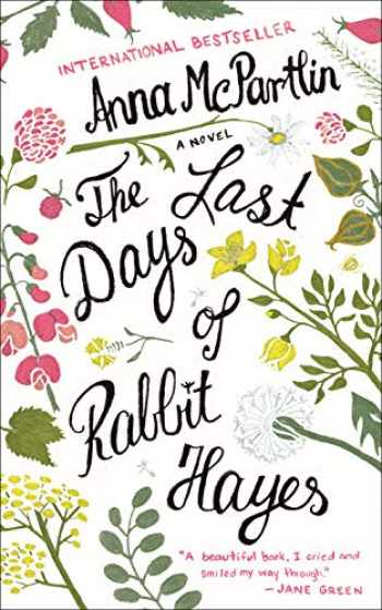 9781250093851-1250093856-The Last Days of Rabbit Hayes: A Novel