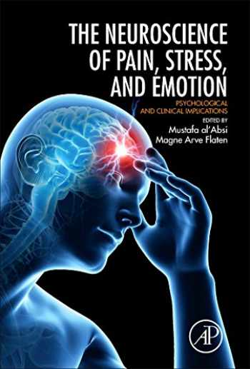9780128005385-0128005386-Neuroscience of Pain, Stress, and Emotion: Psychological and Clinical Implications