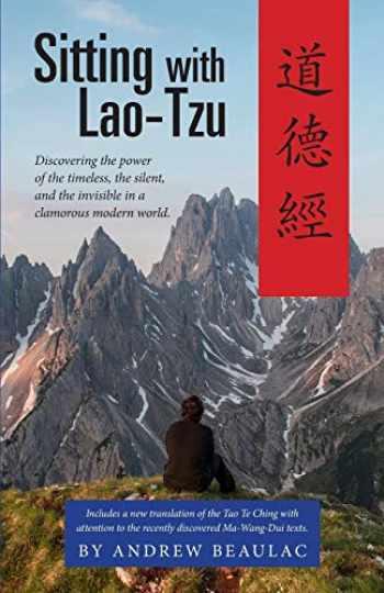 9781944769413-1944769412-Sitting with Lao-Tzu