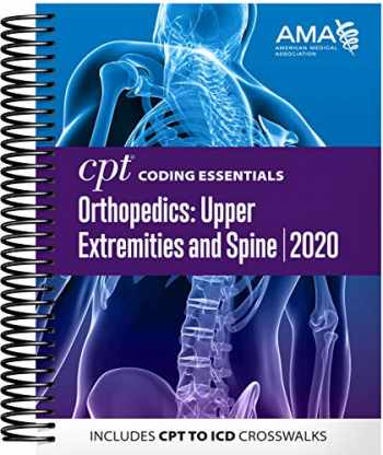 9781622029099-1622029097-CPT Coding Essentials for Orthopedics: Upper Extremities and Spine 2020