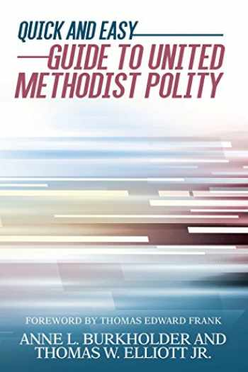 9781945935121-194593512X-Quick and Easy Guide to United Methodist Polity
