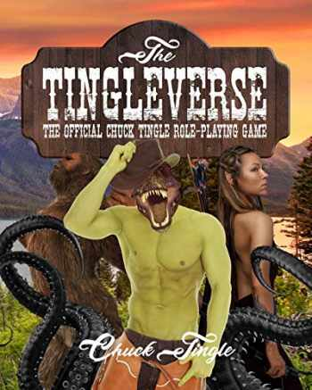 9781689960670-1689960671-The Tingleverse: The Official Chuck Tingle Role-Playing Game