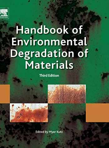 9780323524728-0323524729-Handbook of Environmental Degradation of Materials