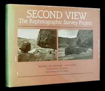 9780826307514-0826307515-Second View: The Rephotographic Survey Project