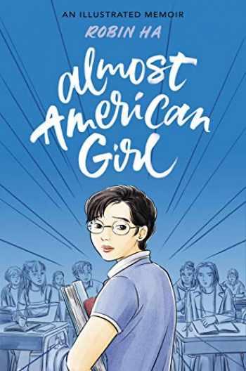 9780062685100-0062685104-Almost American Girl: An Illustrated Memoir