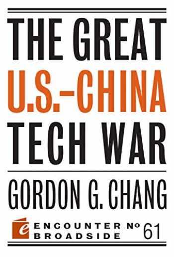9781641771184-1641771186-The Great U.S.-China Tech War
