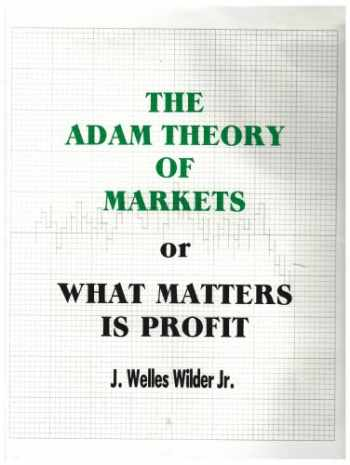 9789997619730-9997619730-The Adam Theory of Markets or What Matters Is Profit