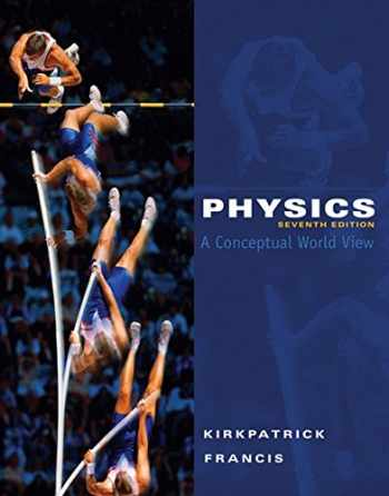 9780495391524-0495391522-Physics: A Conceptual World View, 7th Edition (Available 2010 Titles Enhanced Web Assign)