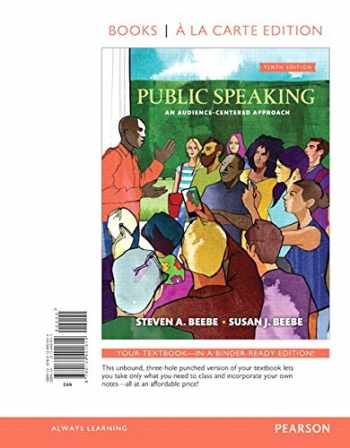 9780134401614-0134401611-Public Speaking: An Audience-Centered Approach -- Books a la Carte (10th Edition)