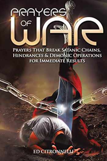 9781493188482-1493188488-Prayers of War: Prayers that Break Satanic Chains, Hindrances & Demonic Operations