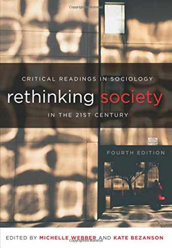 9781551309361-155130936X-Rethinking Society in the 21st Century: Critical Readings in Sociology